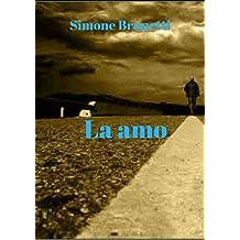 La amo (Italian Edition)