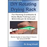 Vinall's Lure Making (Article): DIY Rotating Drying Rack For Painting Crankbaits & Home Made Fishing Lures With A Brush Or Ai