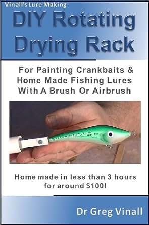 Vinall 39 s lure making article diy rotating for Airbrushing fishing lures