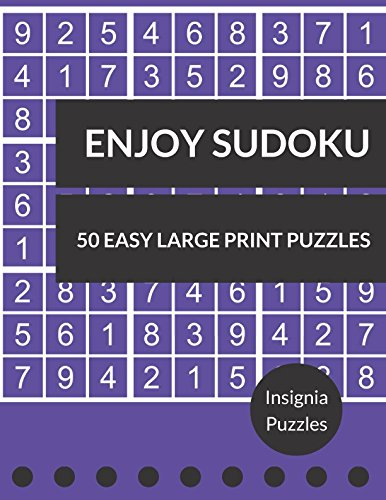 Enjoy Sudoku 50 Easy Large Print Puzzles: One Puzzle Per Page pdf