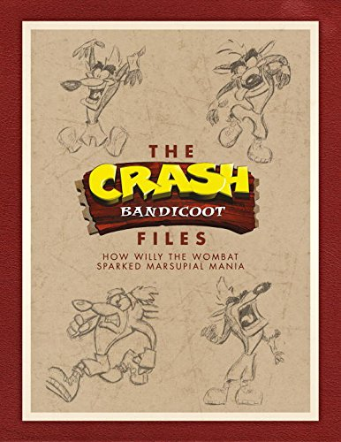 The Crash Bandicoot Files: How Willy the Wombat Sparked Marsupial Mania cover