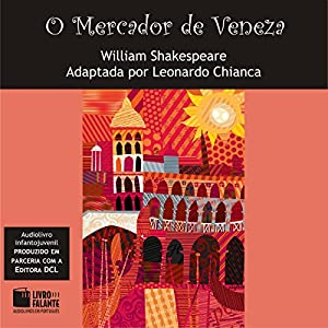 O Mercador de Veneza [The Merchant of Venice] Audiobook