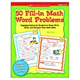 50 Fill-In Math Word Problems - Grades 2-3