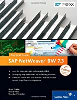 SAP Netweaver BW 7.3 – Practical Guide, 2nd Edition Front Cover