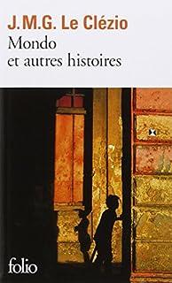 Mondo et autres histoires, Le Clézio, Jean-Marie Gustave