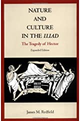 Nature and Culture in the Iliad: The Tragedy of Hector Paperback
