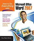 How to Do Everything with Microsoft Office Word 2007, Guy Hart-Davis, 0071490698