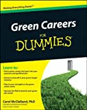 Green Careers for Dummies, Carol L. McClelland, 0470529601