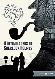 O último adeus de Sherlock Holmes: edição bolso de luxo (Clássicos Zahar)