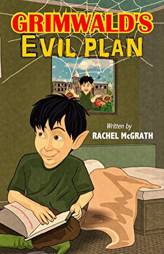 Book: Grimwald's Evil Plan by Rachel McGrath
