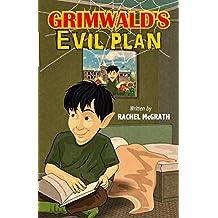 Grimwald's Evil Plan