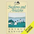 Swallows and Amazons Audiobook by Arthur Ransome Narrated by Alison Larkin