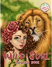 Wild Soul. Colouring book: Perfect Coloring Pages For Relaxation