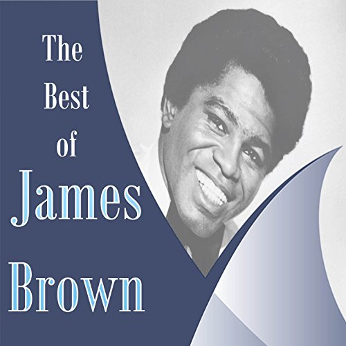 The Best of James Brown (James Brown Its A Mans Mans World)