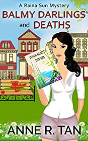 Balmy Darlings and Deaths: A Chinese Cozy Mystery (A Raina Sun Mystery Book 4)
