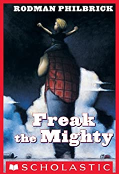 the book freak the mighty by rodman philbrick Digital library ♥« max the mighty (freak the mighty #2) this is the dramatic, heartwrenching tale of max and worm, two outsiders who turn to each ot.