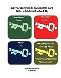 Llaves Esqueletos de Composicion para Ninos y Adultos (Grados 4-12), Raul Aldape, 1478285133