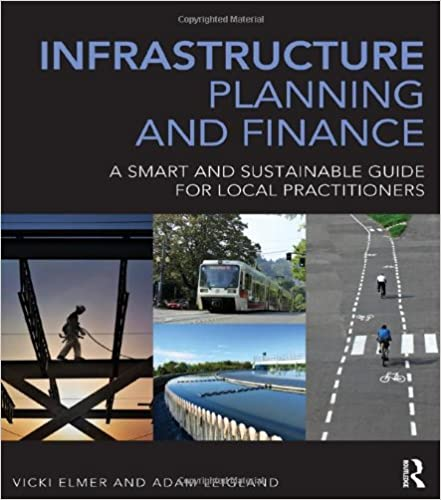 Infrastructure Planning and Finance: A Smart and Sustainable Guide