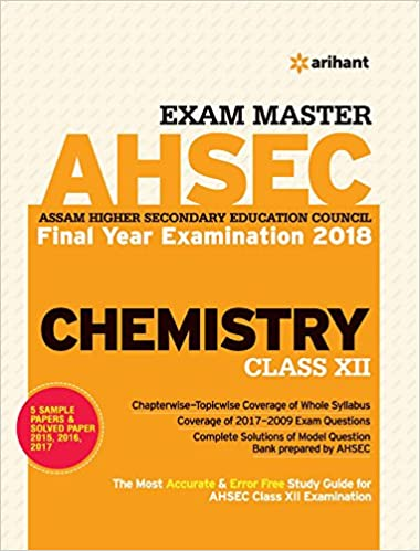 Exam Master AHSEC Chemistry Class 12th: Amazon in: Arihant