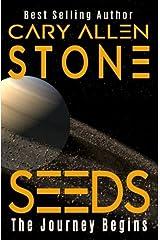 SEEDS: The Journey Begins (Volume 1) Paperback