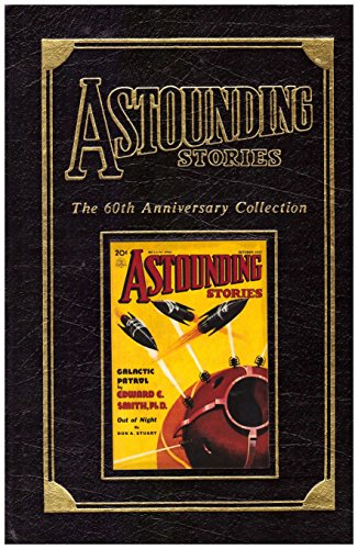 Astounding Stories: The 60th Anniversary Collection: Volume 3