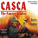 Casca: The Panzer Soldier: Casca Series #4 Audiobook by Barry Sadler Narrated by Gene Engene