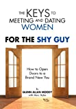 The Keys to Meeting and Dating Women, Glenn Moody, 1469125986