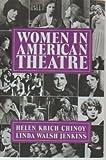 Women in American Theatre, Helen K. Chinoy, 0930452666