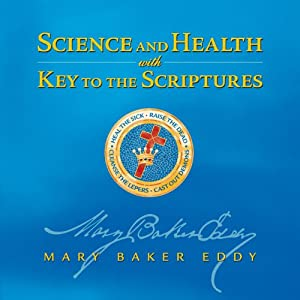Science and Health with Key to the Scriptures Audiobook
