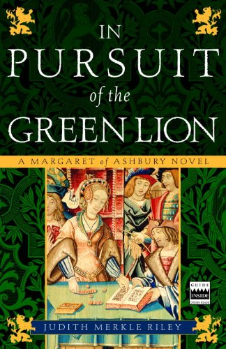 In Pursuit of the Green Lion: A Margaret of Ashbury Novel (Margaret of Ashbury Trilogy Book 2)