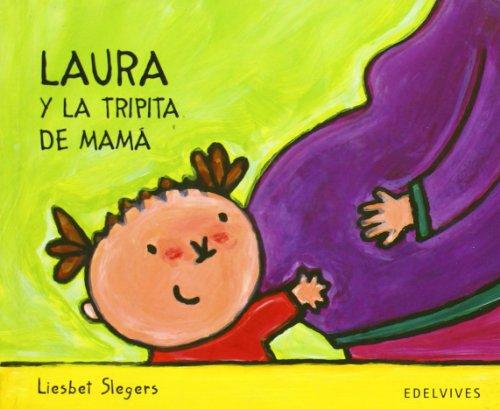 Laura Y La Tripita De Mam (Spanish Edition)