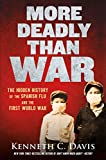 #8: More Deadly Than War: The Hidden History of the Spanish Flu and the First World War