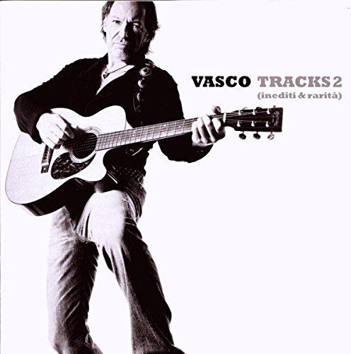 Vasco Rossi - Tracks 2 Inediti & Rarita - Zortam Music