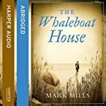 The Whaleboat House | Mark Mills