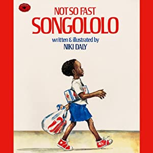 Not So Fast Songololo Audiobook