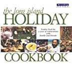 The Long Island Holiday Cookbook, Newsday Food Staff, 1885134258