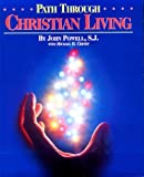 Path Through Christian Living, John Powell and Michael H. Cheney, 0782904513
