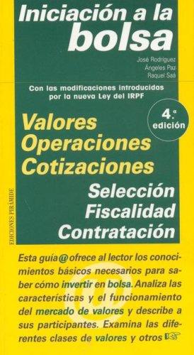 Iniciacion a la bolsa / Introduction to Stock Market (Guias Del Usuario) (Spanish Edition)