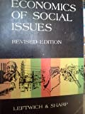 Economics of Social Issues, Richard H. Leftwich and Ansel Miree Sharp, 0256018421