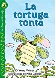 La tortuga tonta (The Foolish Turtle), Level 2 (Lectores Relampago: Level 2) (Spanish Edition)