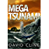 Mega-Tsunami: A Nick Wood Adventure (The Satra Files Book 1)