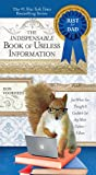 Indispensable Book of Useless Information, Donal Voorhees, 0399537112