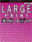 Large Print Word Search, Carson-Dellosa Publishing Staff, 0769639674
