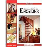 Comment réaliser son escalier