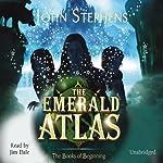 The Emerald Atlas: The Books of Beginning | John Stephens
