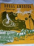 Rural America a Century Ago, , 0916150062