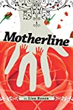 img - for Motherline book / textbook / text book