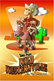 Tales from Wild Westernville, Roger Bowden, 1424169232