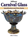 Warman's Carnival Glass, Ellen T. Schroy, 087349816X