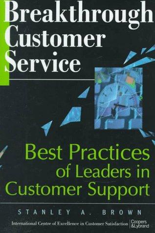 Breakthrough Customer Service: Best Practices of Leaders in Customer Support